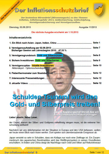 Inflationsschutzbrief 11-2013: Schulden gut für Gold und Silber