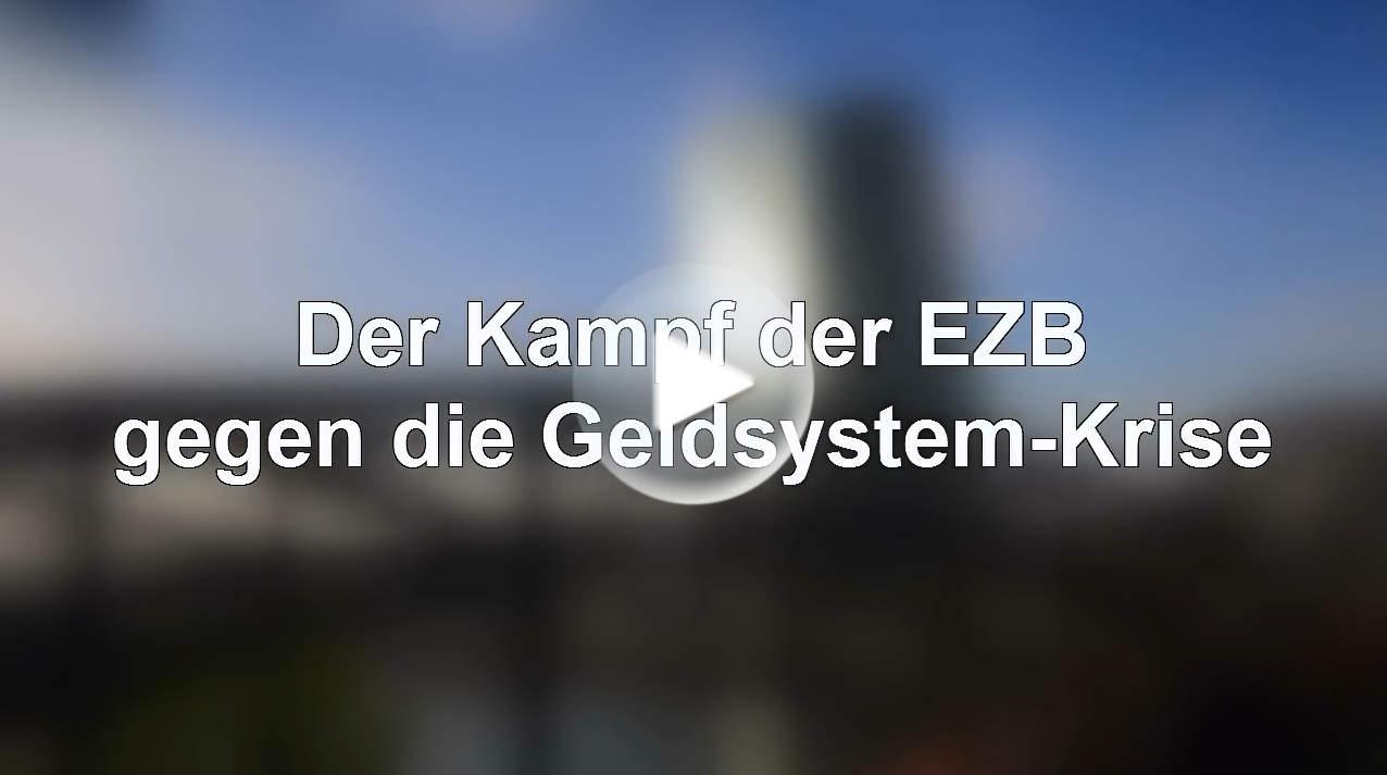 Kampf der EZB gegen Krise des Geldsystems