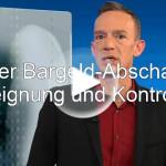 Satire: Bargeld-Abschaffung / Bargeld-Verbot Enteignung Kontrolle