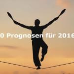Negative Börsen- und Aktien-Prognosen für 2016