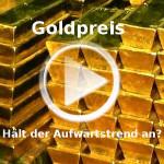 Goldpreis setzt alten Aufwärtstrend fort