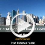 EZB-Geldpolitik und Folgen | Gold und Goldpreis-Entwicklung