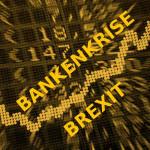 Warum steigen die Börsen trotz Brexit und Bankenkrise