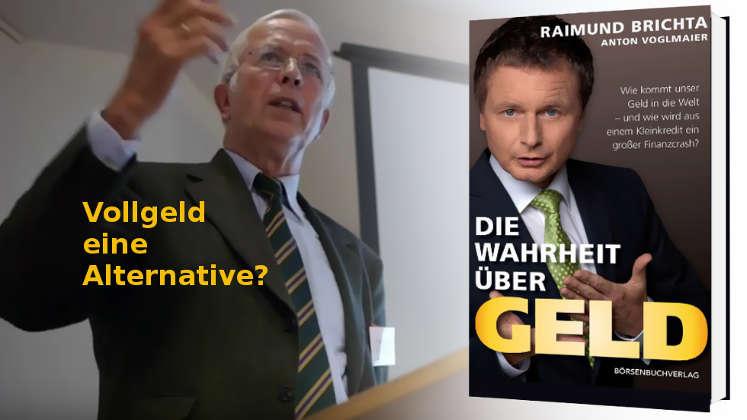 Bernhard-Albrecht Roth: Vollgeldreform, Geldschöpfung und Wachstumszwang