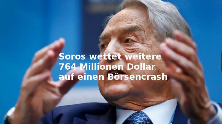 George Soros wettet 764 Millionen US-Dollar auf Börsencrash
