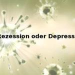 Coronavirus: Rezession oder Depression